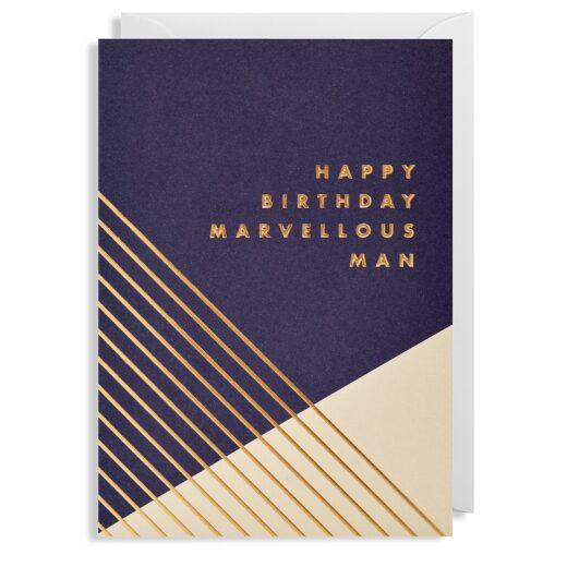 Atklātnīte ar aploksni HAPPY BIRTHDAY MARVELLOUS MAN (10.5 x 15.5 cm)