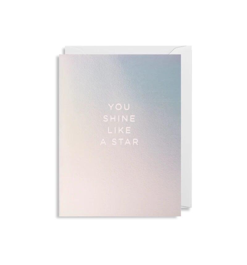 Atklātnīte ar aploksni YOU SHINE LIKE A STAR (9 x 12 cm)
